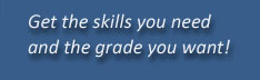 Get the skills you need and the grade you want
